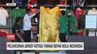 VIDEO: Peluncuran Jersey Ketiga Timnas Sepak Bola Indonesia