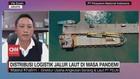 VIDEO: Distribusi Logistik Jalur Laut di Masa Pandemi