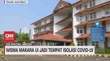 VIDEO: Wisma Makara UI Jadi Tempat Isolasi Covid-19
