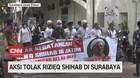 VIDEO: Aksi Tolak Rizieq Shihab di Surabaya