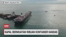 VIDEO: Kapal Bermuatan Ribuan Kontainer Kandas
