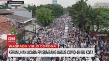 VIDEO: Kerumunan Acara FPI Sumbang Kasus Covid-19 Ibu Kota