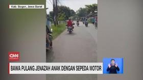 VIDEO: Bawa Pulang Jenazah Anak dengan Sepeda Motor