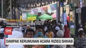 VIDEO: Dampak Kerumunan Acara Rizieq Shihab