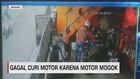 VIDEO: Gagal Curi Motor Karena Motor Mogok