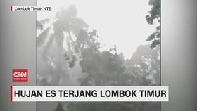 VIDEO: Hujan Es Terjang Lombok Timur