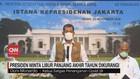VIDEO: Jokowi Minta Libur Panjang Akhir Tahun Dikurangi