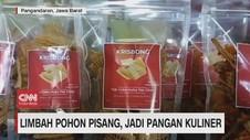 VIDEO: Limbah Pohon Pisang, Jadi Pangan Kuliner