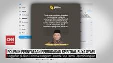 VIDEO: Polemik Pernyataan Perbudakan Spiritual Buya Syafii