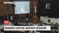 VIDEO: Sanksi untuk Bupati Bogor