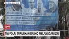 VIDEO: TNI-Polri Turunkan Baliho Melanggar Izin