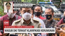 VIDEO: Wagub DKI Terkait Klarifikasi Kerumunan