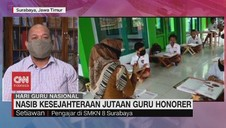 VIDEO: Nasib Kesejahteraan Jutaan Guru Honorer