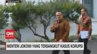 VIDEO: Menteri Jokowi Yang Tersangkut Kasus Korupsi