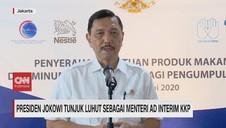 VIDEO: Jokowi Tunjuk Luhut sebagai Menteri Ad Interim KKP