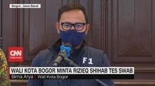 VIDEO: Wali Kota Bogor Minta Rizieq Shihab Tes Swab