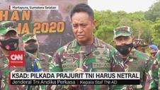 VIDEO: KSAD: Pilkada Prajurit TNI Harus Netral