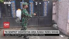 VIDEO: TNI Semprot Desinfektan Area Rumah Rizieq Shihab