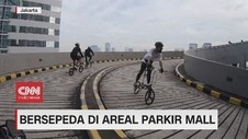 VIDEO: Bersepeda di Areal Parkir Mall