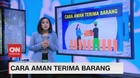 VIDEO: Cara Aman Terima Barang