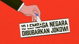 INFOGRAFIS: 10 Lembaga Negara Dibubarkan Jokowi