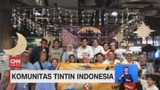 VIDEO: Komunitas Tintin Indonesia