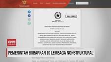 VIDEO: Pemerintah Bubarkan 10 Lembaga Nonstruktural