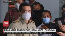 VIDEO: Riza Patria Positif Covid-19, Balai Kota Lockdown