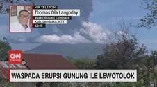 VIDEO: Waspada Erupsi Gunung Ile Lewotolok
