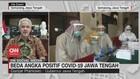 VIDEO: Beda Angka Positif Covid-19 Jawa Tengah