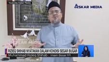 VIDEO: Rizieq Shihab Nyatakan dalam Kondisi Segar Bugar