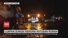 VIDEO: Luapan Sungai Rendam Ratusan Rumah di Brebes