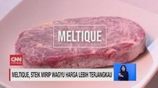 VIDEO: Meltique, Steik Mirip Wagyu Yang Lebih Terjangkau