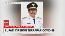 VIDEO: Bupati Cirebon Terpapar Covid-19