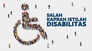 INFOGRAFIS: Salah Kaprah Istilah Disabilitas
