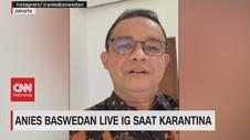 VIDEO: Anies Baswedan Live IG Saat Karantina