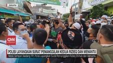 VIDEO: Polisi Layangkan Surat Pemanggilan Kedua Rizieq