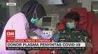 VIDEO: Donor Plasma Penyintas Covid-19