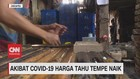 VIDEO: Akibat Covid-19, Harga Tahu Tempe Naik
