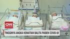VIDEO: Tingginya Angka Kematian Balita Pasien Covid-19