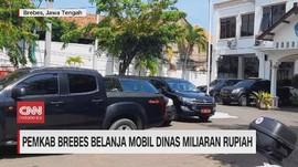 VIDEO: Pemkab Brebes Belanja Mobil Dinas Miliaran Rupiah