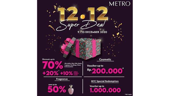 Metro 12.12 Super Deal memberikan diskon hingga 70 persen untuk produk tas, sepatu, pakaian, mainan anak, parfum, skincare, hingga perlengkapan rumah tangga.