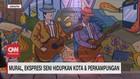 VIDEO: Mural, Ekspresi Seni Hidupkan Kota & Perkampungan