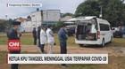 VIDEO: Ketua KPU Tangsel Meninggal Usai Terpapar Covid-19