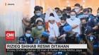 VIDEO: Rizieq Shihab Resmi Ditahan