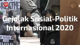 VIDEO: Gejolak Sosial-Politik Dunia Sepanjang 2020