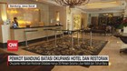 VIDEO: Pemkot Bandung Batasi Okupansi Hotel dan Restoran