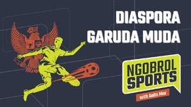 NGOBROL SPORTS: Diaspora Garuda Muda