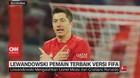 VIDEO: Lewandowski Pemain Terbaik Dunia 2020 Versi Fifa