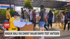 VIDEO: Masuk Bali Via Darat Wajib Rapid Test Antigen